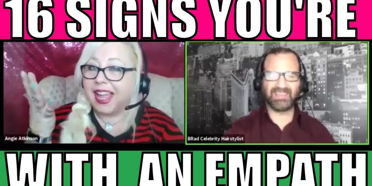 16 Signs You're in the Presence of an Empath: Empowered Empath Show