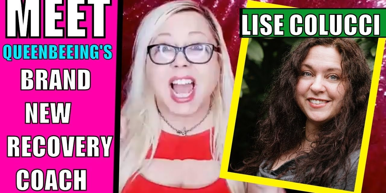 Meet QueenBeeing's New Narcissistic Relationship Recovery Coach, Lise Co…