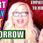 Start Today, Not Tomorrow! The Empath's Guide to Overcoming Ego & Fear a…