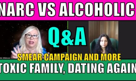 Q&A: Narcissist vs Alcoholic, Dating Again, Toxic Family in Court, Smear Campaigns and More