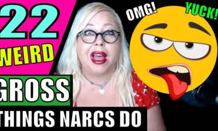 ��Narcissists Are Freaking Weird! 22 Disgusting Body Habits & Odd Stuff T…