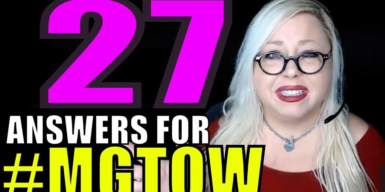 27 Answers to #MGTOW 101 (Reaction to MGTOW Comments) Men Going Their Ow…