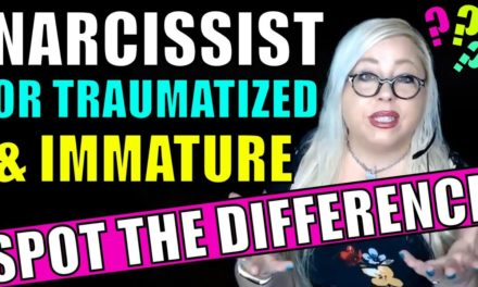 Identifying a Narcissist vs a Traumatized Person Who Can Still Heal