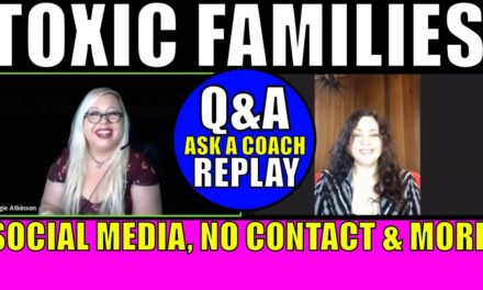 Narcissistic Families, Social Media, No Contact and More: Q&A Replay