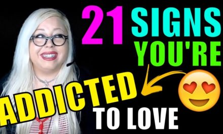 21 Signs You're Addicted to Love: Take the Love Addiction Test