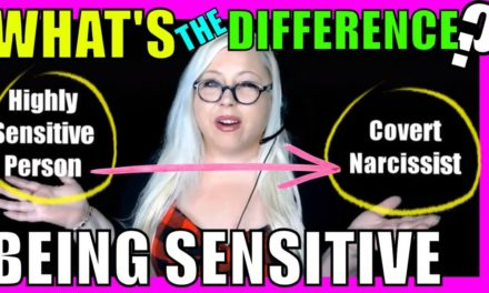 Being Sensitive: Covert Narcissist vs Highly Sensitive Person (HSP) – Th…