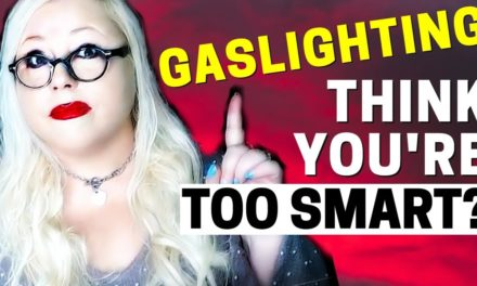 Gaslighting and Manipulation (Can Narcissists Trick Smart People?)