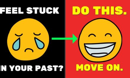 How to Move on, Let Go and Leave Your Past in the Past (POWERFUL)