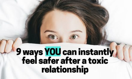 9 Self Help Exercises to Help You Feel Safe After a Toxic Relationship (…