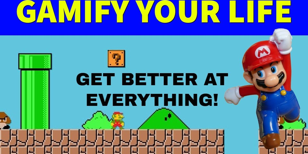 Gamify Your Life to Stay Motivated & Meet Your Goals!