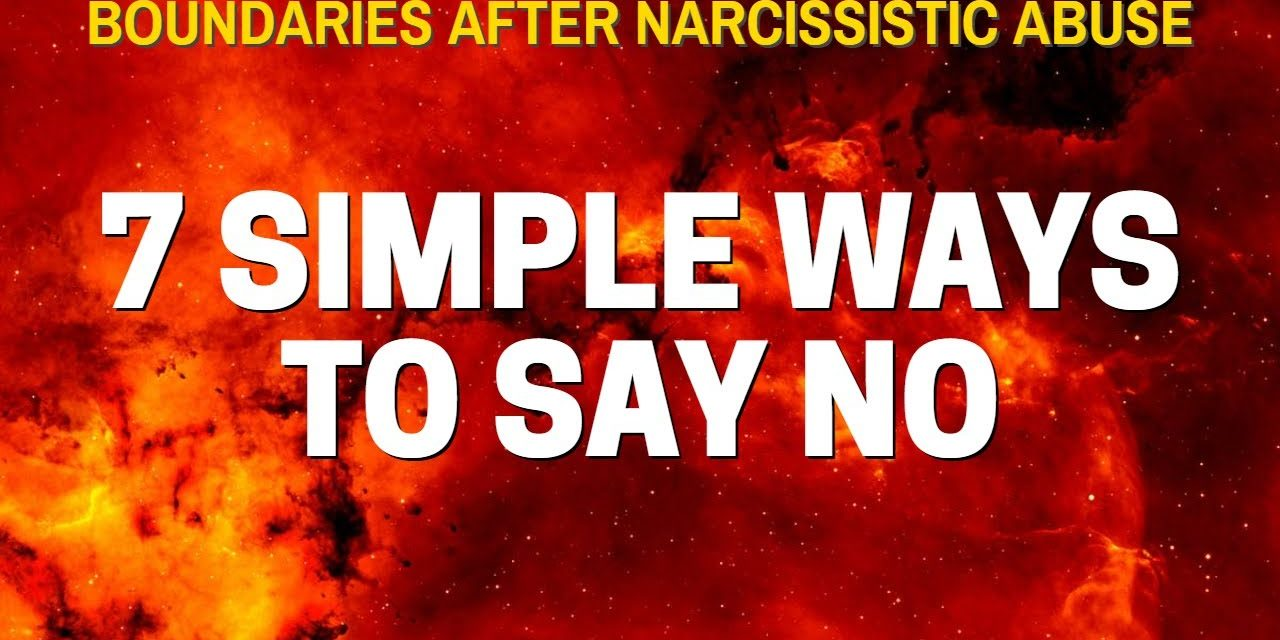 How to Set Boundaries with ANYONE After a Toxic Relationship with a Narc…