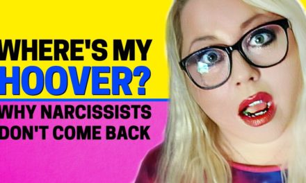 Where's My Hoover? When The Narcissist Doesn't Come Back