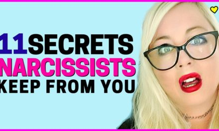Narcissist Secrets (11 More Things Narcissists Don't Want You to Know)