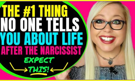 The #1 Thing No One Tells You About Life After the Narcissist