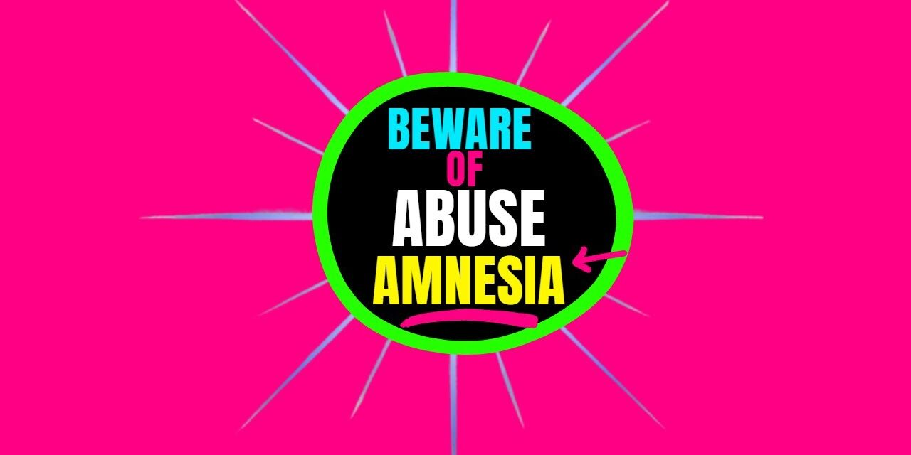 Abuse Amnesia in Narcissistic Abuse Recovery – BEWARE! #shorts