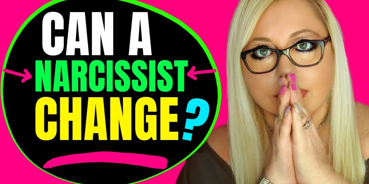 Can A Narcissist Change For The Better?