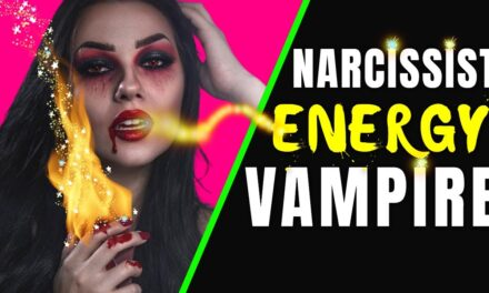 Narcissists Are Emotional Energy Vampires (This is Why They're So Mean)